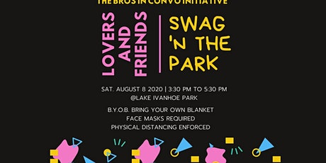Bros in Convo Presents: Lovers and Friends | SWAG 'N The Park tickets