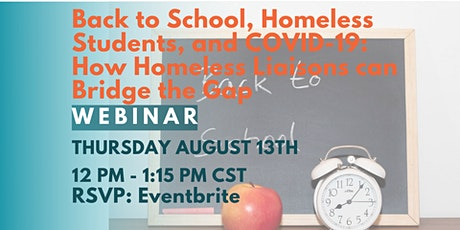 Back to School, Homeless Students, and COVID-19 Webinar tickets