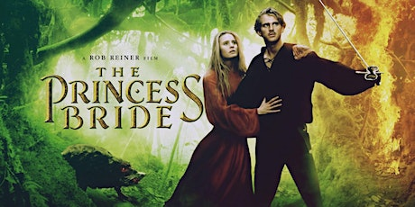Movies In Your Car - THE PRINCESS BRIDE - $29 Per Car tickets