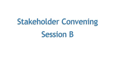 Los Angeles Regional Stakeholder Convening, Session B tickets