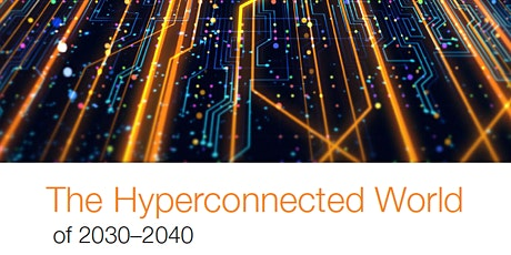 ASK A FUTURIST: The Hyperconnected World with Mike Liebhold & Nick Monaco tickets