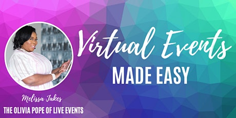 Virtual Events Made Easy tickets