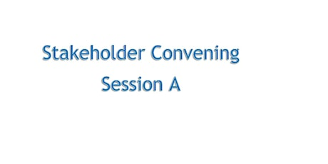 Los Angeles Regional Stakeholder Convening, Session A tickets