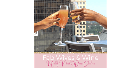 Fab Wives & Wine Virtual Wives Check-In tickets