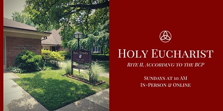 Sunday Worship - Holy Eucharist, Rite II tickets