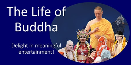The Life of Buddha tickets