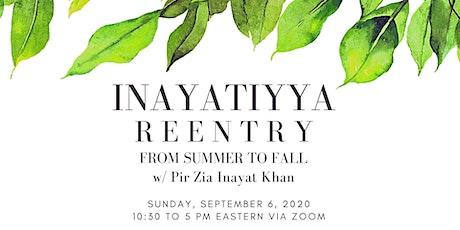 Inayatiyya Reentry: From Summer to Fall w/ Pir Zia Inayat Khan tickets