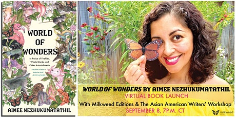 Book Launch: WORLD OF WONDERS, with Aimee Nezhukumatathil & Special Guests tickets