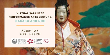 Virtual Japanese Performance Arts Lecture: Gagaku and Noh tickets
