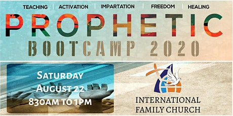 PROPHETIC BOOTCAMP 2020 - IN PERSON / NOT ONLINE tickets