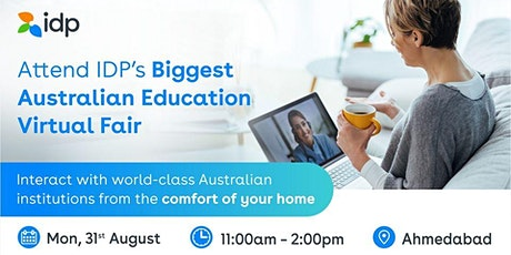 Attend Australian Education Virtual Fair in  Ahmedabad - 31st Aug tickets