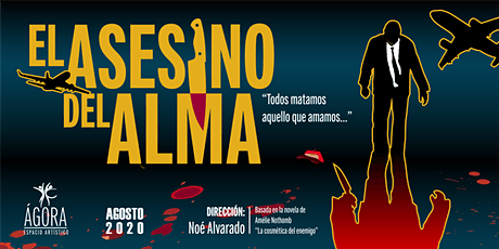 """OBRA DE TEATRO """"El Asesino del Alma"""" entradas"""