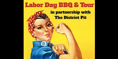 Labor Day BBQ Tour & Take-Out tickets