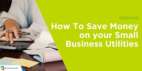 How to Save Money on Your Small Business Utilities tickets