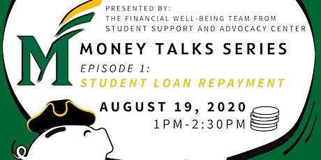 Money Talks Series: Student Loan Repayment Tickets