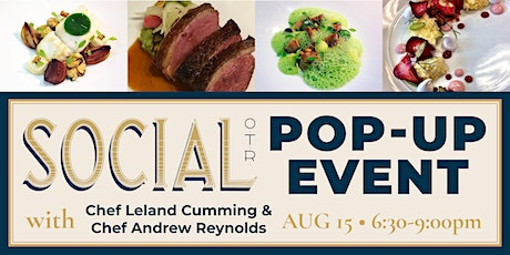 Pop-Up Event with Chefs Leland Cummings & Andrew Reynolds tickets