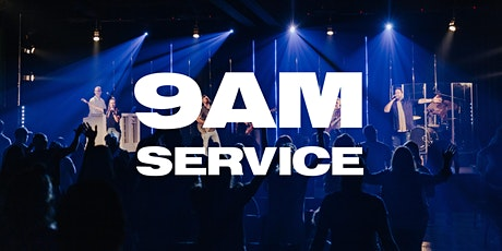 9AM Service - Sunday, August 9th tickets