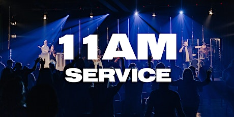 11AM Service - Sunday, August 9th tickets