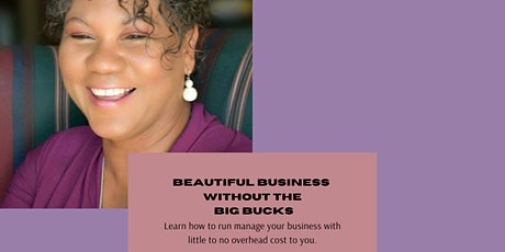 Building Beautiful Business without the Big Bucks tickets