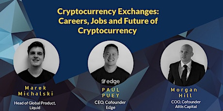 Cryptocurrency Exchanges: Careers, Jobs and Future of Crypto - Expert Panel tickets