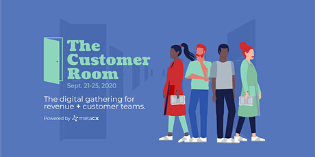 The Customer Room Digital Gathering tickets