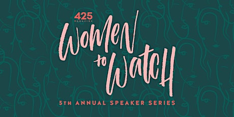 425 Women to Watch 2020 Digital Event - Presented by Kitsap Bank tickets