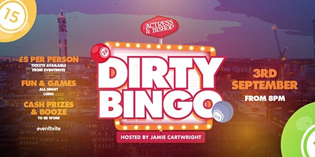 Dirty Bingo tickets