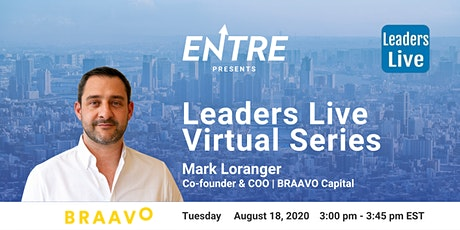 Leaders Live Series w/ Co-founder of BRAAVO Capital tickets