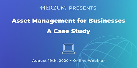 Asset Management for Businesses: Case Study tickets