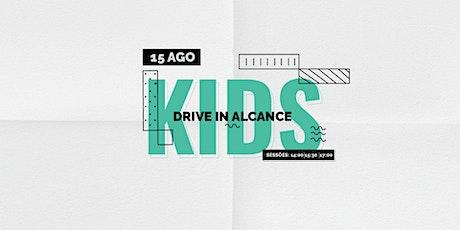 DRIVE IN ALCANCE KIDS ingressos