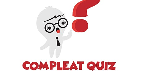 Compleat Zoom Quiz - August 10th tickets