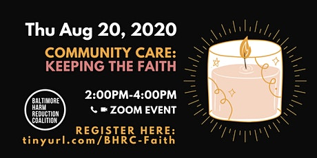 Community Care: Keeping the Faith (Aug Event) tickets