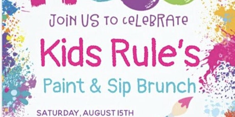 Kids Rule Inc Paint & Sip Brunch tickets