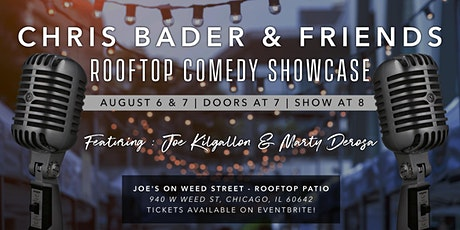Chris Bader & Friends Rooftop Comedy Showcase tickets
