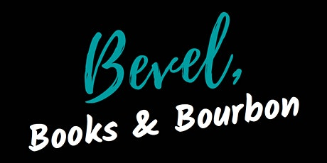 August 'Bevel, Books & Bourbon' tickets