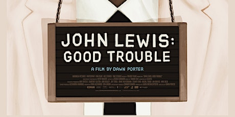 John Lewis: Good Trouble Screening tickets