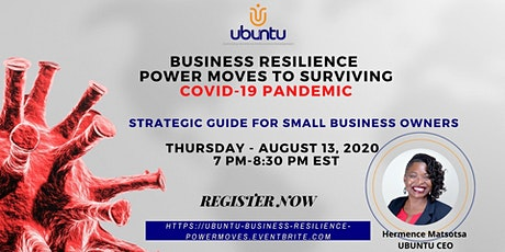 Business Resilience-Power Moves to Surviving Covid-19 tickets