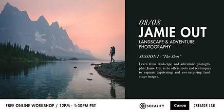 Landscape & Adventure Photography with Jamie Out - Session I tickets