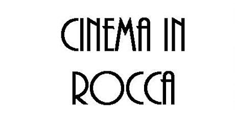 CINEMA IN ROCCA 2020 - Serata SAT 1 biglietti