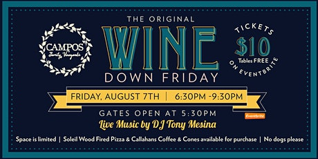 Original Wine Down Friday - DJ Tony Mesina tickets