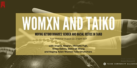 Womxn and Taiko – Moving Beyond Binaries: Gender & Racial Justice in Taiko tickets