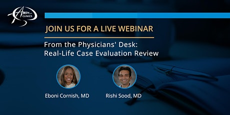From the Physicians' Desk: Real-Life Case Evaluation Review tickets