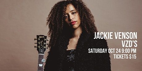 Jackie Venson LIVE at VZD's tickets