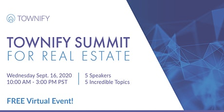 Townify Summit: A Virtual Seminar for Real Estate Agents tickets