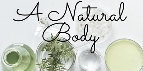 A Natural Body Workshop - FOR YOU tickets