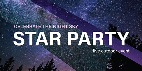Star Party - Celebrate the Night Sky tickets