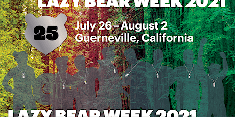 LAZY BEAR WEEK 2021 - 25TH ANNIVERSARY tickets