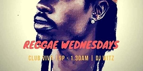 WEDNESDAY NIGHT REGGAE tickets