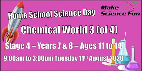 Chemical World 3 (of 4) - Homeschool Science Day - Stage 4 (Years 7 and 8) tickets