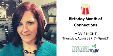Birthday Month of Connections: Movie Night tickets